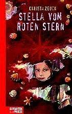 Stella vom roten Stern by Christa Zeuch