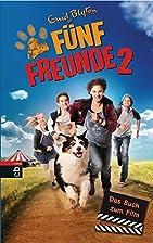 Fünf Freunde 2 - Das Buch zum Film (Die…