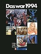 Stern Jahrbuch Das war 1994 by Werner Funk