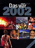 Stern Jahrbuch Das war 2002 by Thomas…