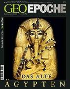 Geo Epoche 32/2008: Das Alte Ägypten:…