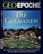 GEO Epoche 34/2008: Die Germanen: Das…