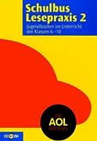 Schulbus Lesepraxis 2. Jugendbücher im…