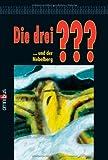 Alfred Hitchcock: Die drei ???... und der Nebelberg. Omnibus,  Band 21371