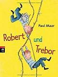 Paul Maar: Robert und Trebor