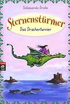 Sternenstürmer - Das Drachenturnier by…