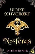 Die Erben der Nacht - Nosferas by Ulrike…
