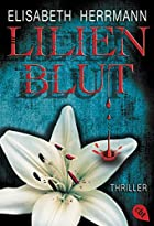 Lilienblut by Elisabeth Herrmann