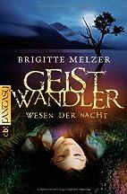 Geistwandler by Brigitte Melzer