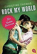 Rock My World - Ein heißer Sommer by…