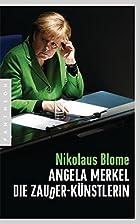 Angela Merkel - Die Zauder-Künstlerin…