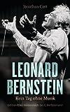 Jonathan Cott: Leonard Bernstein