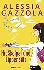 Mit Skalpell und Lippenstift - Alessia Gazzola