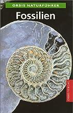 Fossilien. Naturführer by Karl Beurlen