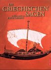 Die griechischen Sagen by Erich Lessing