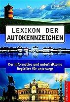 Lexikon der Autokennzeichen: Der…