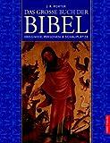 Porter, J. R.: Das große Buch der Bibel. Ereignisse, Personen und Schauplätze.