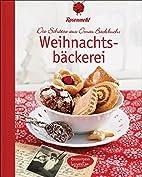 Weihnachtsbäckerei: Die Schätze aus Omas…