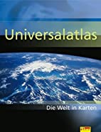 Universalatlas Die Welt in Karten by Tom…