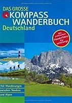 Das große KOMPASS Wanderbuch Deutschland by…