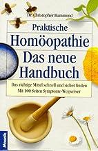 Praktische Homöopathie. Das neue Handbuch…