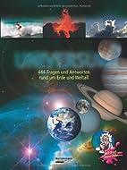 Wie funktioniert das Universum ?: 444 Fragen…