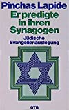 Pinchas Lapide: Er predigte in ihren Synagogen