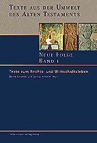 Texte aus der Umwelt des Alten Testaments.…