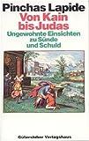Pinchas Lapide: Von Kain bis Judas.
