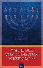 Was jeder vom Judentum wissen muss by…