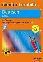 Deutsch. Diktate 7. Klasse. 44 Diktate - Mit…