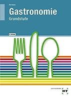 Gastronomie, Grundstufe, Lehrbuch by…