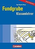 Fundgrube - Sekundarstufe I: Die Fundgrube…