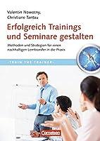 Trainerkompetenz: Erfolgreich Trainings und…