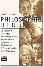 Philosophie Heute: Gesprache mit Ulrich Beck…