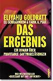 Eliyahu M. Goldratt: Das Ergebnis.