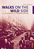 Rolf Lindner: Walks on the Wild Side.