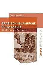 Arabisch-islamische Philosophie : Geschichte…