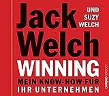 Jack Welch: Winning - Mein Know-how für Ihr Unternehmen