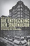 Lindner, Rolf: Die Entdeckung der Stadtkultur