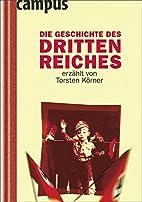 Die Geschichte des Dritten Reiches by…