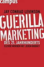 Guerilla Marketing des 21. Jahrhunderts by…