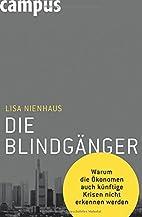 Die Blindgänger by Lisa Nienhaus