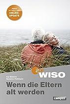 WISO: Wenn die Eltern alt werden by Kai…