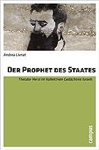 Der Prophet des Staates by Andrea Livnat
