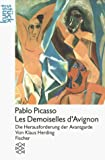 Herding, Klaus: Pablo Picasso: Les Demoiselles d'Avignon : die Herausforderung der Avantgarde (Kunststuck) (German Edition)