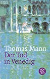 Mann, Thomas: Der Tod in Venedig