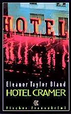 Hotel Cramer by Eleanor Taylor Bland