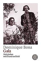 Gala by Dominique Bona