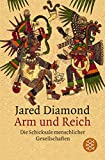 Jared Diamond: Arm und Reich. Sachbuch: Band 14967